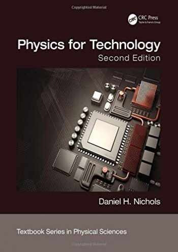 9780815382928-0815382928-Physics for Technology, Second Edition (Textbook Series in Physical Sciences)