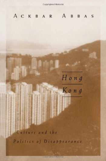 9780816629251-0816629250-Hong Kong: Culture and the Politics of Disappearance (Public Worlds)