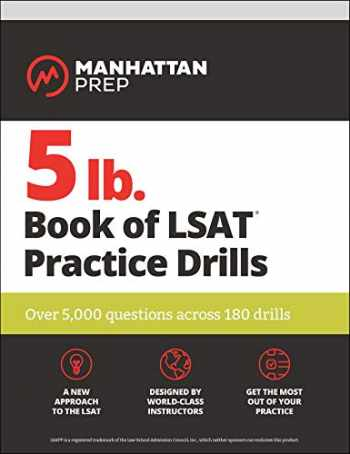 9781506242699-1506242693-5 lb. Book of LSAT Practice Drills: Over 5,000 questions across 180 drills (Manhattan Prep 5 lb)