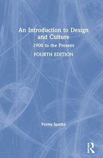 9781138495852-1138495859-An Introduction to Design and Culture: 1900 to the Present
