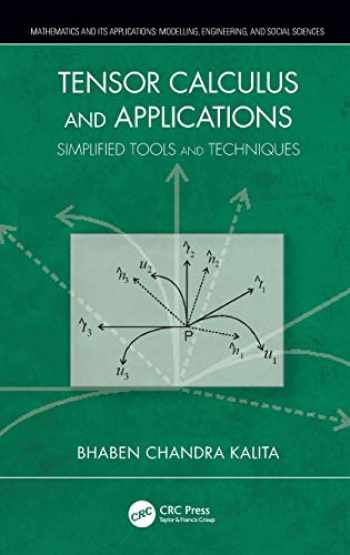 9780367138066-0367138069-Tensor Calculus and Applications: Simplified Tools and Techniques (Mathematics and its Applications)