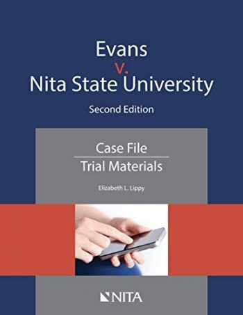 9781601568014-1601568010-Evans v. Nita State University: Case File Trial Materials