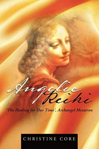 9781452503295-145250329X-Angelic Reiki: The Healing for Our Time', Archangel Metatron