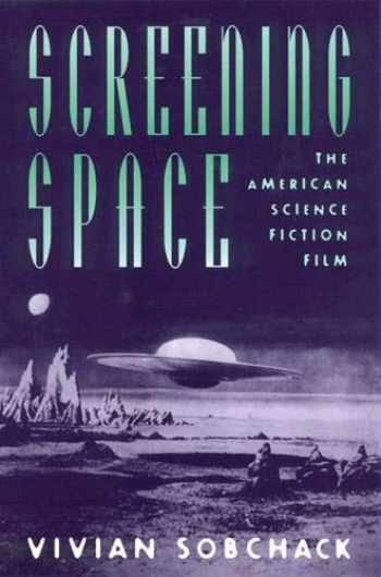 9780813524924-081352492X-Screening Space: The American Science Fiction Film