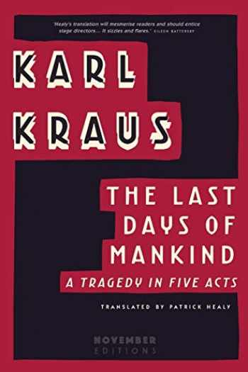 9789492027030-9492027038-The Last Days of Mankind: A Tragedy in Five Acts
