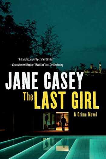 9781250048950-1250048958-Last Girl (Maeve Kerrigan Novels)