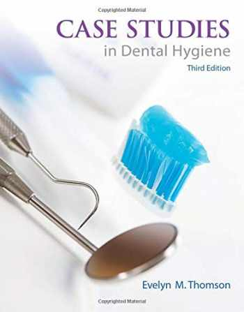 9780132913089-0132913089-Case Studies in Dental Hygiene