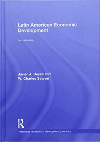 9781138848788-1138848786-Latin American Economic Development (Routledge Textbooks in Development Economics)