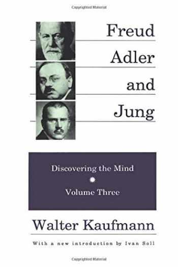 9780887383953-0887383955-Freud, Adler, and Jung: Freud, Alder, and Jung: Discovering the Mind (Discovering the Mind Series)