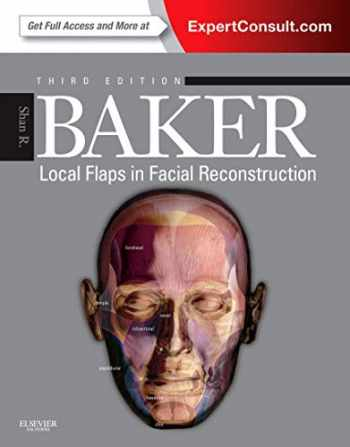 9781455753161-1455753165-Local Flaps in Facial Reconstruction