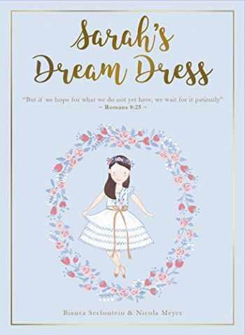 9781732366985-1732366985-Sarah's Dream Dress Set: Book + Paper Doll + Art Print