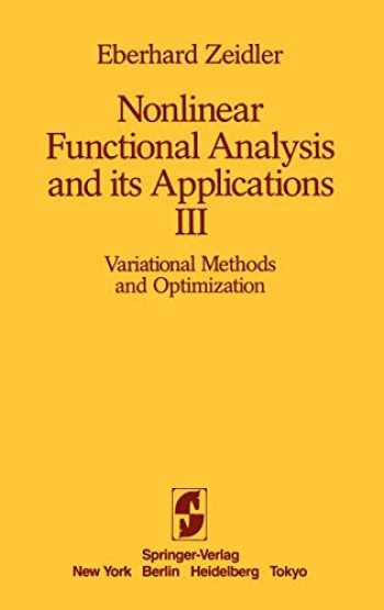 9780387909158-038790915X-Nonlinear Functional Analysis and its Applications: III: Variational Methods and Optimization
