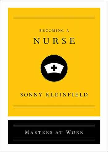 9781982142414-1982142413-Becoming a Nurse (Masters at Work)