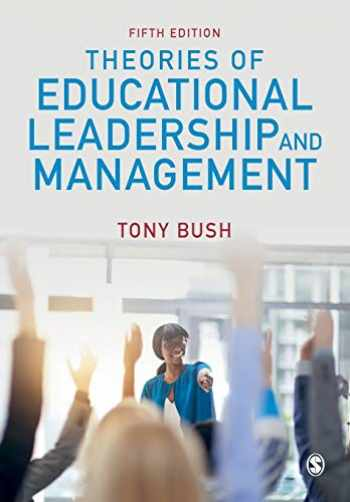 9781526432131-1526432137-Theories of Educational Leadership and Management
