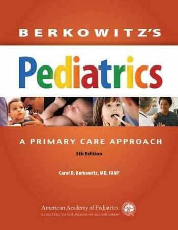 9781581108460-158110846X-Berkowitz's Pediatrics: A Primary Care Approach