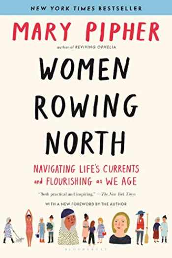9781632869616-1632869616-Women Rowing North: Navigating Life's Currents and Flourishing As We Age