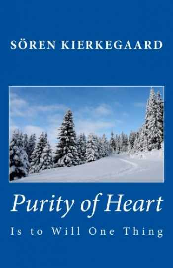 9781449563868-1449563864-Purity of Heart is to Will One Thing