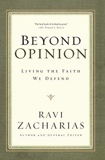 9780849946530-0849946530-Beyond Opinion: Living the Faith We Defend