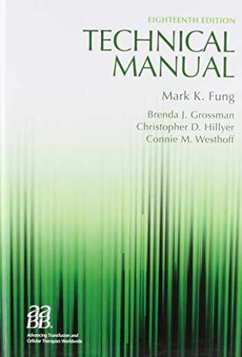 9781563958885-1563958880-Technical Manual, 18th edition (Technical Manual of the American Assoc of Blood Banks)