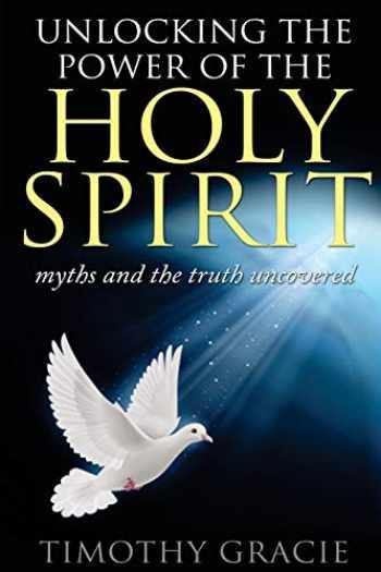 9781544786520-1544786522-Holy Spirit: Unlocking the power of the Holy Spirit