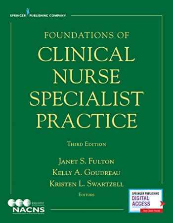 9780826195432-0826195431-Foundations of Clinical Nurse Specialist Practice