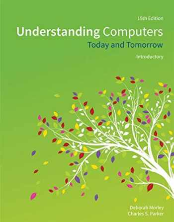 9781285767307-1285767306-Understanding Computers: Today and Tomorrow, Introductory