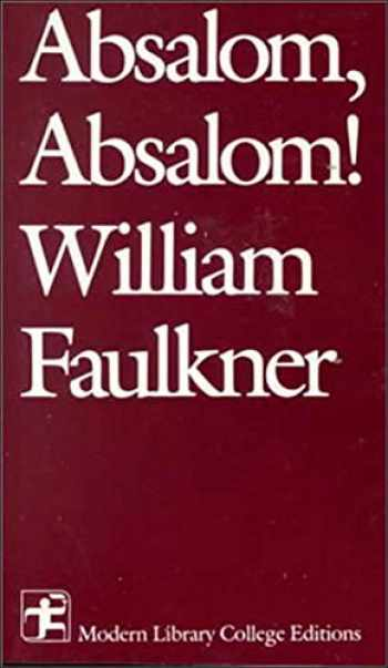 9780075536574-0075536579-Absalom, Absalom! (Modern Library College Editions)