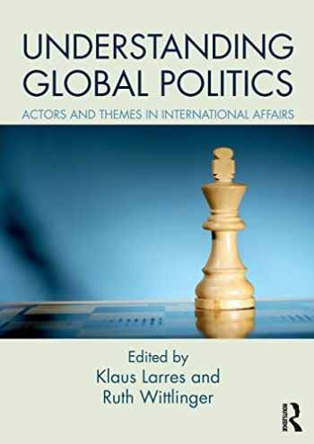 9781138682269-1138682268-Understanding Global Politics