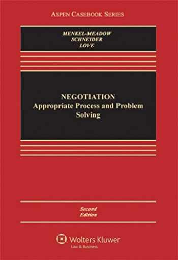 9781454802648-1454802642-Negotiation: Processes for Problem Solving (Aspen Casebook)