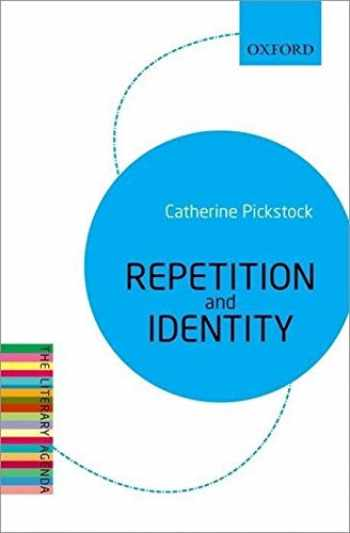 9780199683611-0199683611-Repetition and Identity: The Literary Agenda