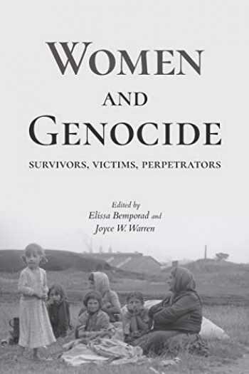9780253033819-0253033810-Women and Genocide: Survivors, Victims, Perpetrators