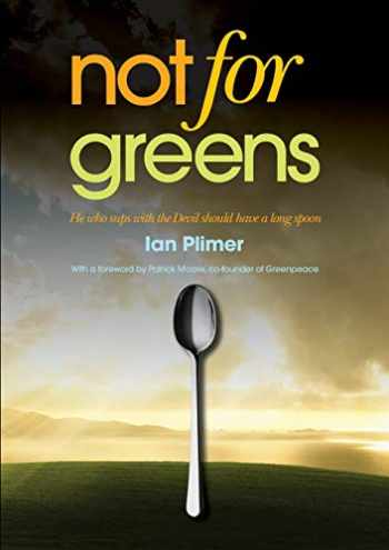 9781925138191-1925138194-Not for Greens: He Who Sups with the Devil Should Have a Long Spoon
