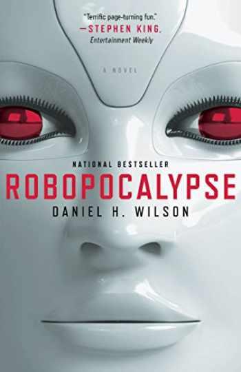 9780307740809-0307740803-Robopocalypse: A Novel (Vintage Contemporaries)