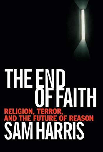 9780393035155-0393035158-The End of Faith: Religion, Terror, and the Future of Reason