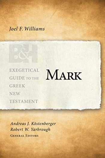9781433676093-1433676095-Mark (Exegetical Guide to the Greek New Testament)