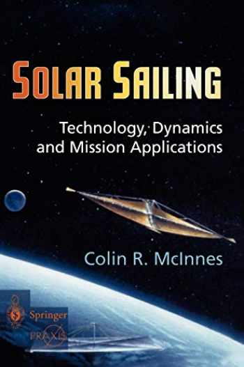 9783540210627-3540210628-Solar Sailing: Technology, Dynamics and Mission Applications (Springer Praxis Books)
