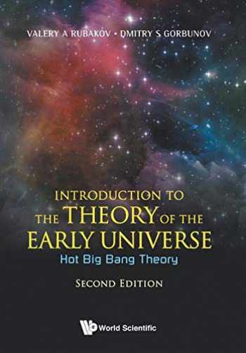 9789813209886-9813209887-Introduction to the Theory of the Early Universe: Hot Big Bang Theory