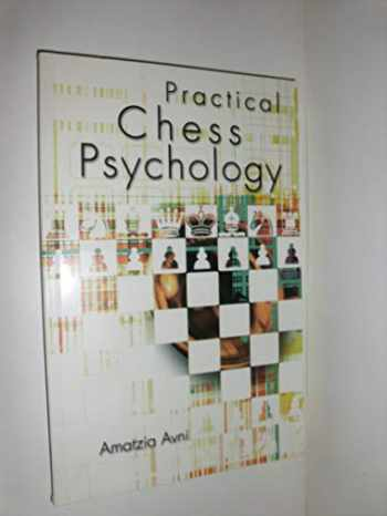 9780713487138-0713487135-Practical Chess Psychology