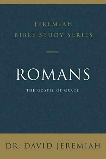 9780310091622-0310091624-Romans: The Gospel of Grace (Jeremiah Bible Study Series)