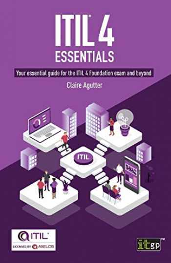 9781787781580-1787781585-ITIL® 4 Essentials: Your essential guide for the ITIL 4 Foundation exam and beyond