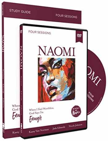 9780310096603-031009660X-Known by Name: Naomi with DVD: When I Feel Worthless, God Says I'm Enough