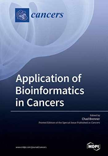 9783039217885-3039217887-Application of Bioinformatics in Cancers