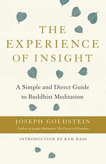 9781611808162-1611808162-The Experience of Insight: A Simple and Direct Guide to Buddhist Meditation