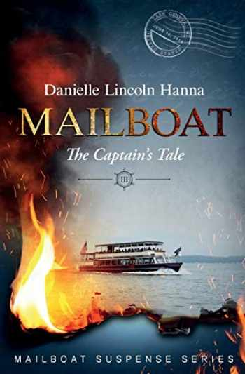 9781733081344-1733081348-Mailboat III: The Captain's Tale (Mailboat Suspense Series)