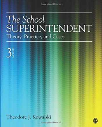 9781452241081-1452241082-The School Superintendent: Theory, Practice, and Cases (NULL)