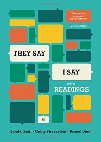 """9780393937510-0393937518-""""They Say / I Say"""": The Moves That Matter in Academic Writing, with Readings (Third Edition)"""