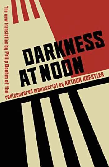 9781784875459-1784875457-Darkness at Noon