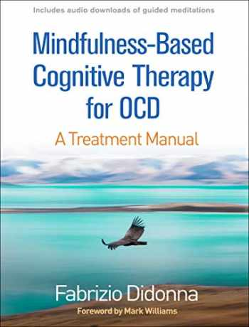9781462539277-1462539270-Mindfulness-Based Cognitive Therapy for OCD: A Treatment Manual