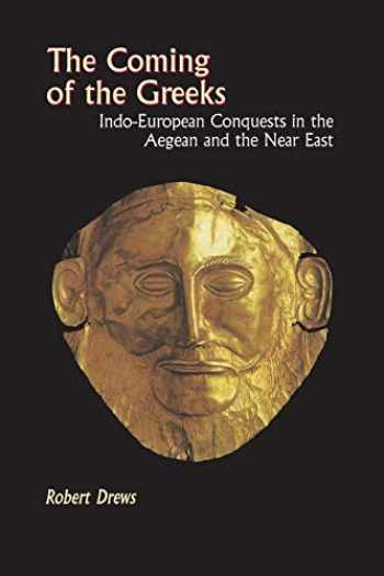 9780691029511-0691029512-The Coming of the Greeks