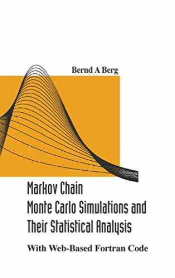 9789812389350-9812389350-Markov chain monte carlo simulations and their statistical analysis: with web-based fortran code